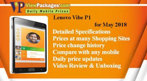 Lenovo Vibe P1 Price in Pakistan - Specs, Review, Lahore