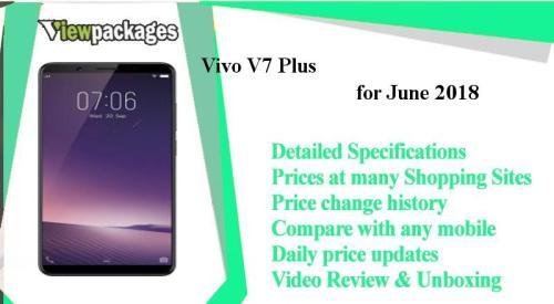 Vivo V7 Plus Price in Pakistan (2017) - Specs, Rating, gulberg